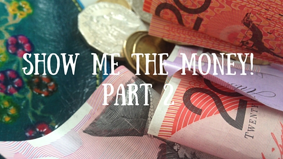 Show me the money part 2 – How to fund your art without arts funding.