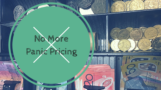 Why you need to stop pricing from a place of panic!